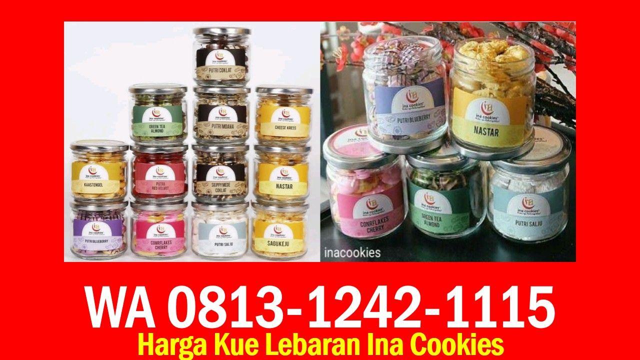 Harga Kue Lebaran Ina Cookies Wa 0813 1242 1115 Kue Kering Pesan Telepon