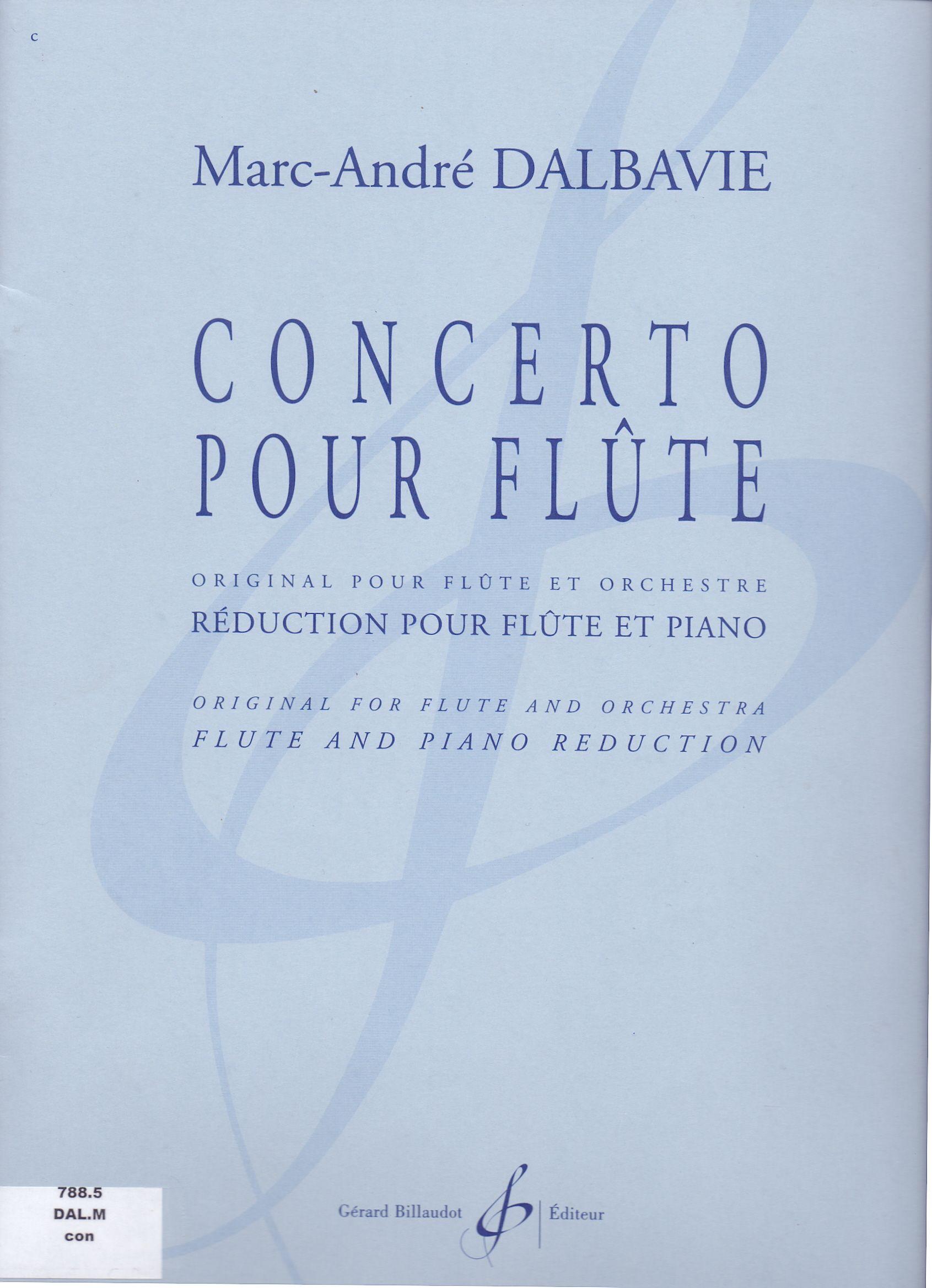 DALBAVIE, Marc-André. Concierto for flûte. Gerard Billaudot.