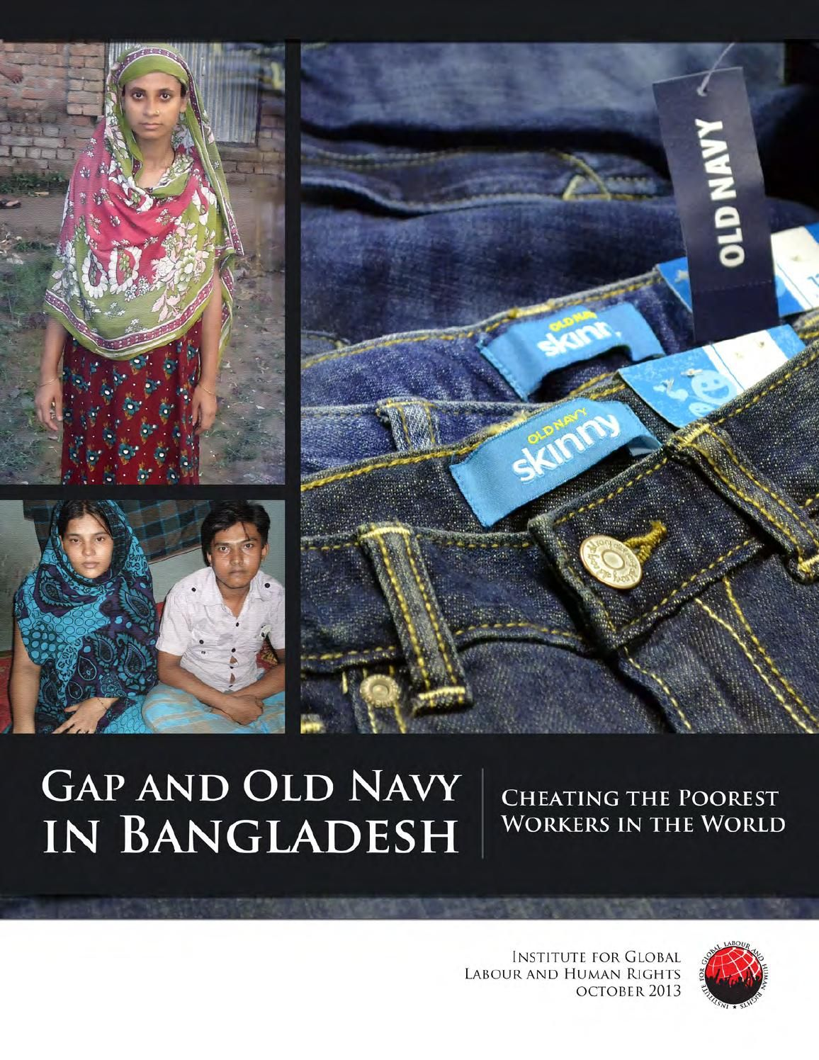 Making jeggings and jeans for Old Navy, Next Collections factory in Bangladesh cheated workers of their wages. Pregnant women are illegally terminated and denied their legal maternity leave. Workers were beaten or jailed for asking for their legal rights.