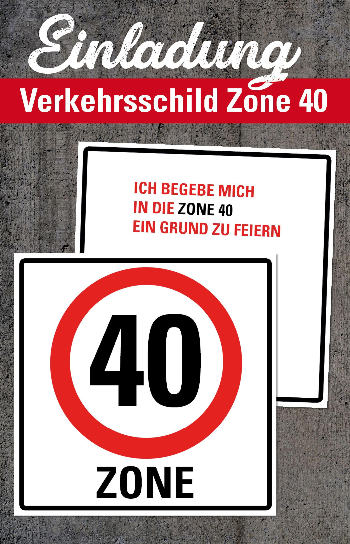 Einladung Zum 40 Geburtstag Verkehrsschild 40 Zone Version Zum