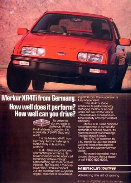 Mercury Merkur Xr4ti 1987 With Images Car Ads Car Advertising Vintage Cars