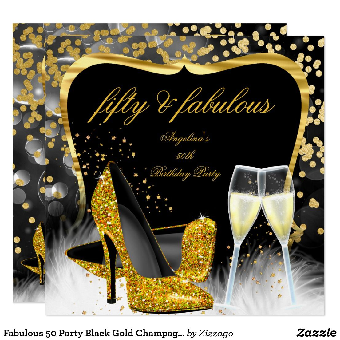 Fabulous 50 Party Black Gold Champagne High Heel Invitation   Zazzle.com in  2020   Elegant birthday party, 50th party, 50th birthday invitations