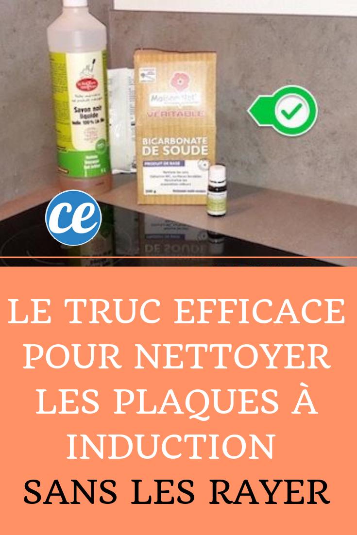 Produit Pour Nettoyer Vitroceramique le truc efficace pour nettoyer ses plaques à induction sans