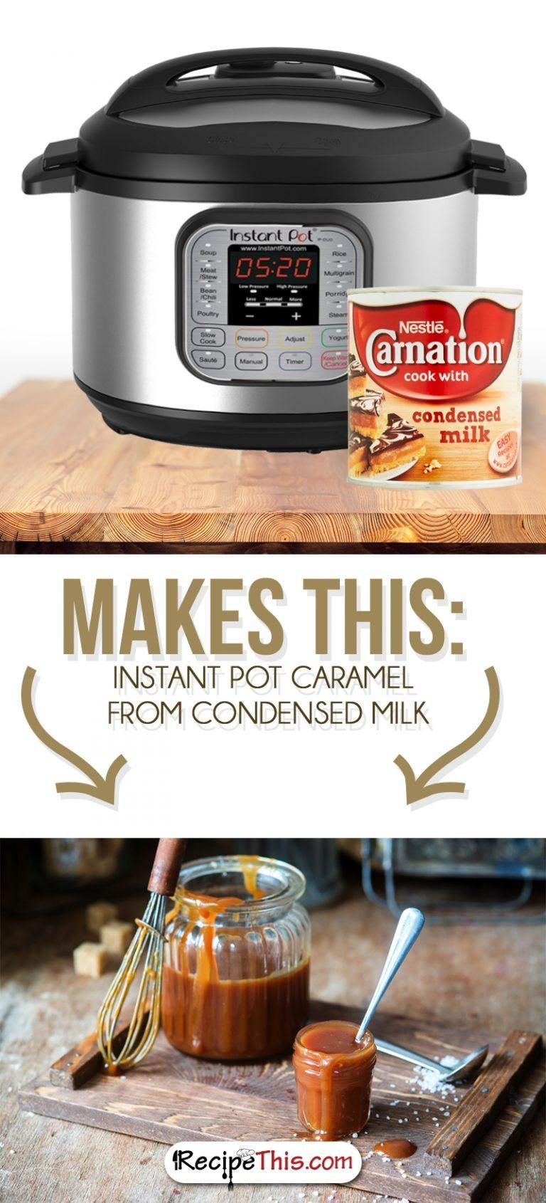 How to make instant pot caramel from condensed milk