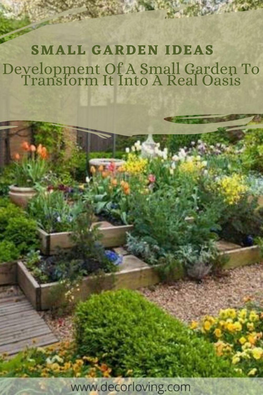 17 Ways For Development Of A Small Garden Design Ideas In 2020 Small Garden Small Garden Design Small Gardens