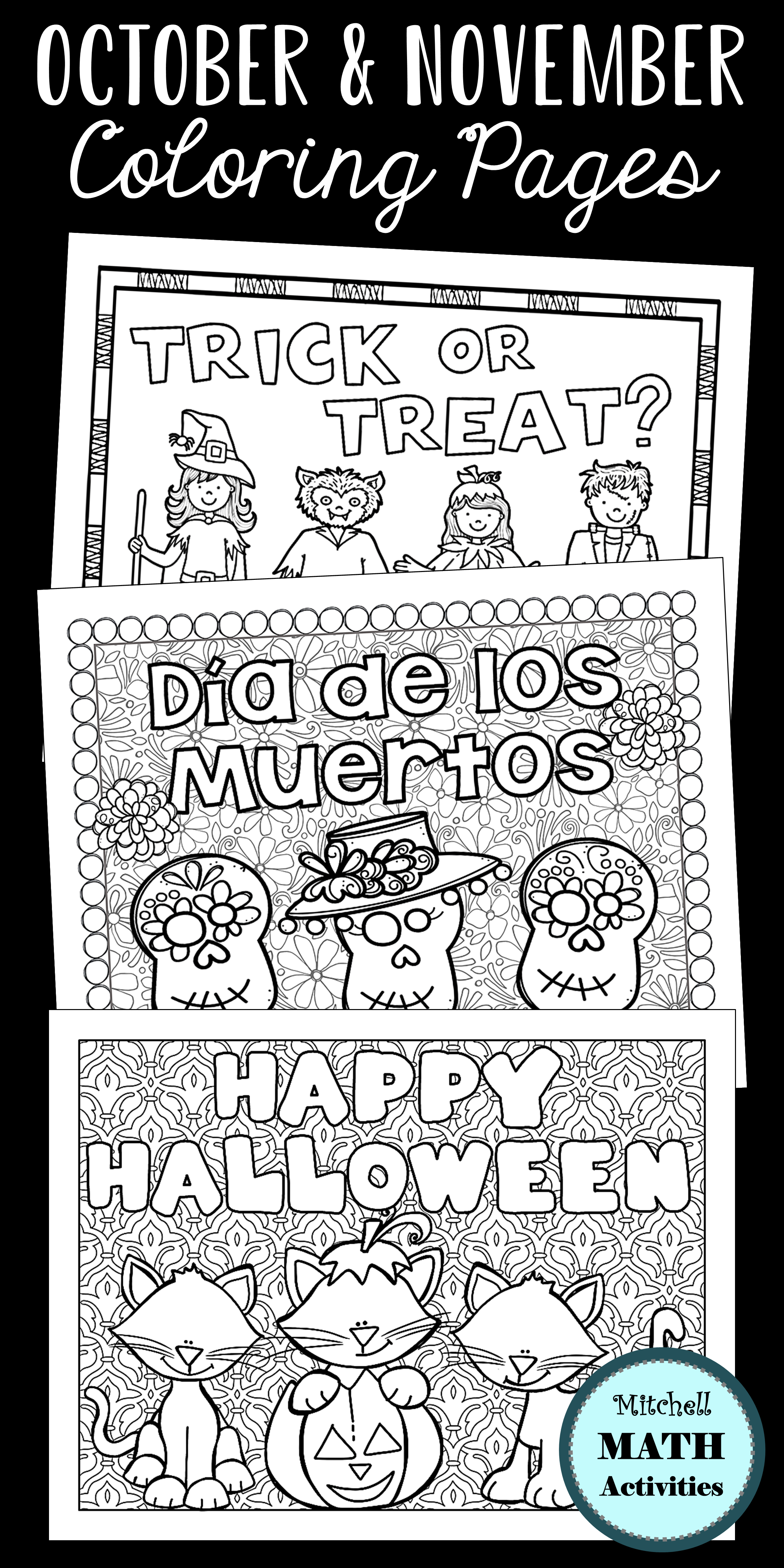 Set Of 12 Coloring Pages For October And November Designed To Complement The Fall Season Halloween Dia De Los Muertos V Math Activities Coloring Pages Math [ 4800 x 2400 Pixel ]