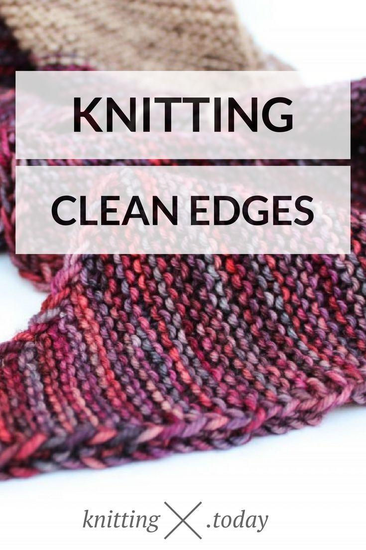 Basic Techniques: Knitting Clean Edges - Knitting Today   Pinterest ...