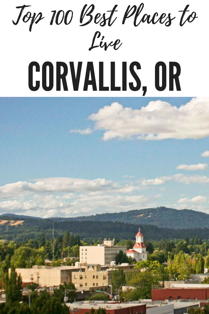 Corvallis Or Best Places To Live Places Places To Go