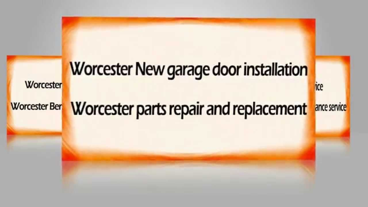 Garage Door Repair Worcester Ma Servicing From 456 Main Street
