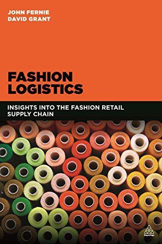 Fashion Logistics  Insights Into The Fashion Retail Supply