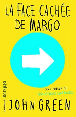 La Face Cachee De Margo Lectures Pour Mes Ados Pinterest