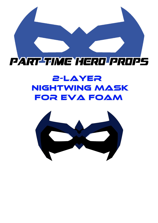 Nightwing foam cosplay mask template | Teen Titans /Cosplay board ...