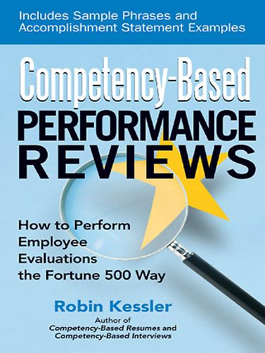 Competency-Based Performance Reviews offers you a new and more - performance reviews