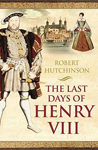 The Last Days of Henry VIII: Conspiracy, Treason and Heresy at the Court of the Dying Tyrant by Robert Hutchinson http://www.amazon.co.uk/dp/B006HAPQI8/ref=cm_sw_r_pi_dp_ukLMwb1EAEBN5