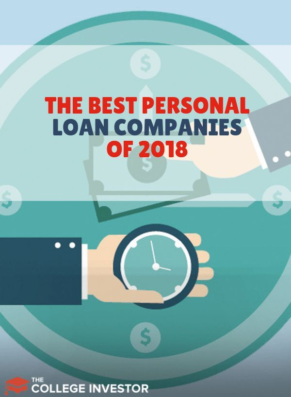 We Share Our Top Picks For The Best Personal Loans Companies And Online Lenders In 2018 To Help You Save Money Co Personal Loans Loan Company Personal Finance