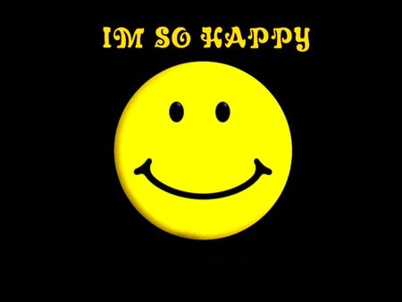 I M So Happy Smiley Symbol Sign Happy Smile With Images