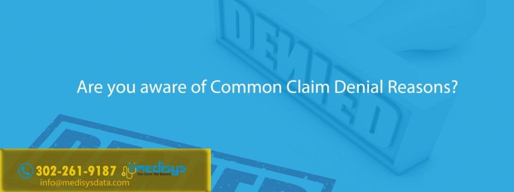 Are You Aware Of Common Claim Denial Reasons In 2020 With Images