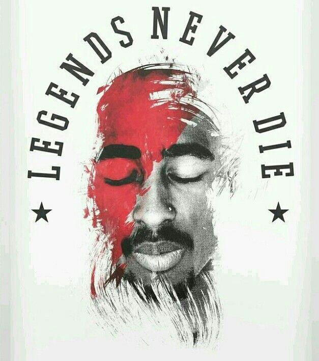 Legends Never Die Tupac Art Hip Hop Art Tupac Shakur