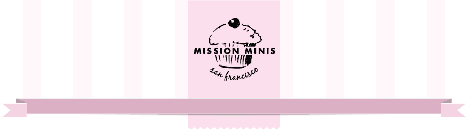 Miniature Cupcakes:  Mission Minis in San Francisco