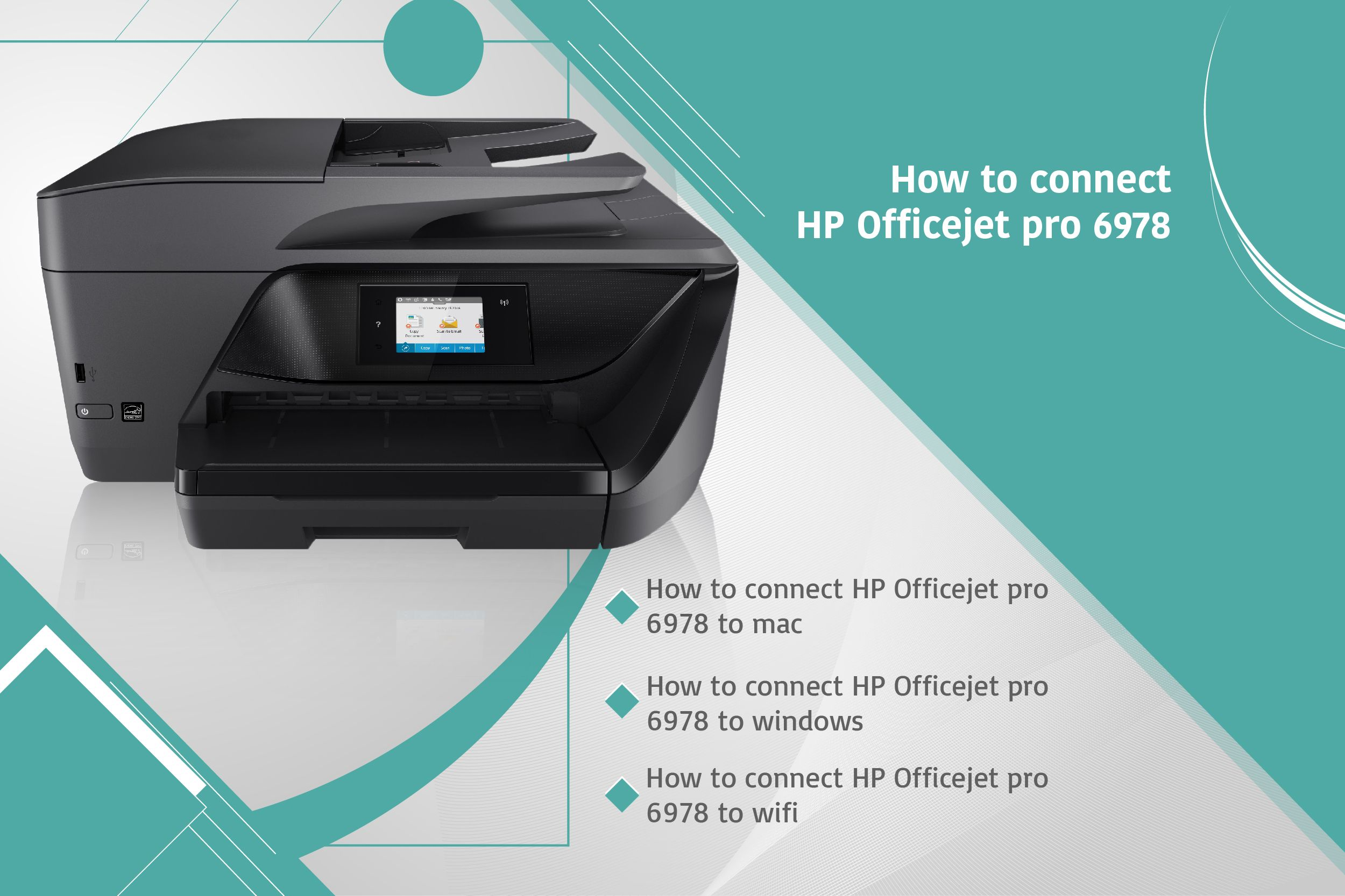 Steps to connect HP Officejet pro 6978 printer to mac