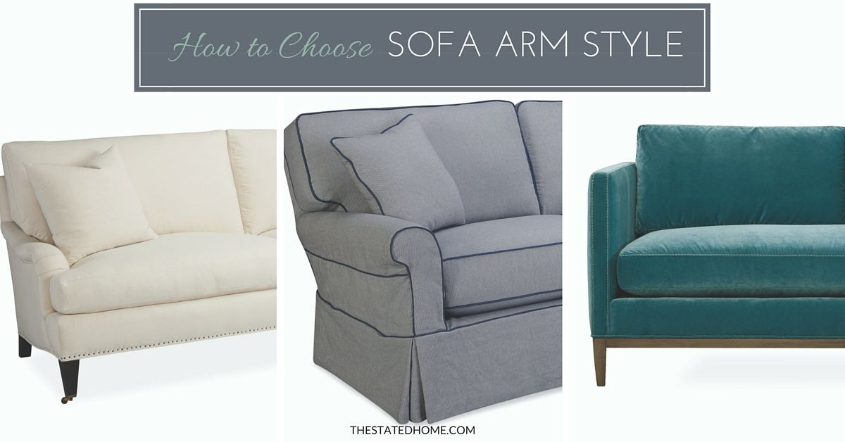 Sofa Arm Styles A Guide To Picking The Perfect One Couch