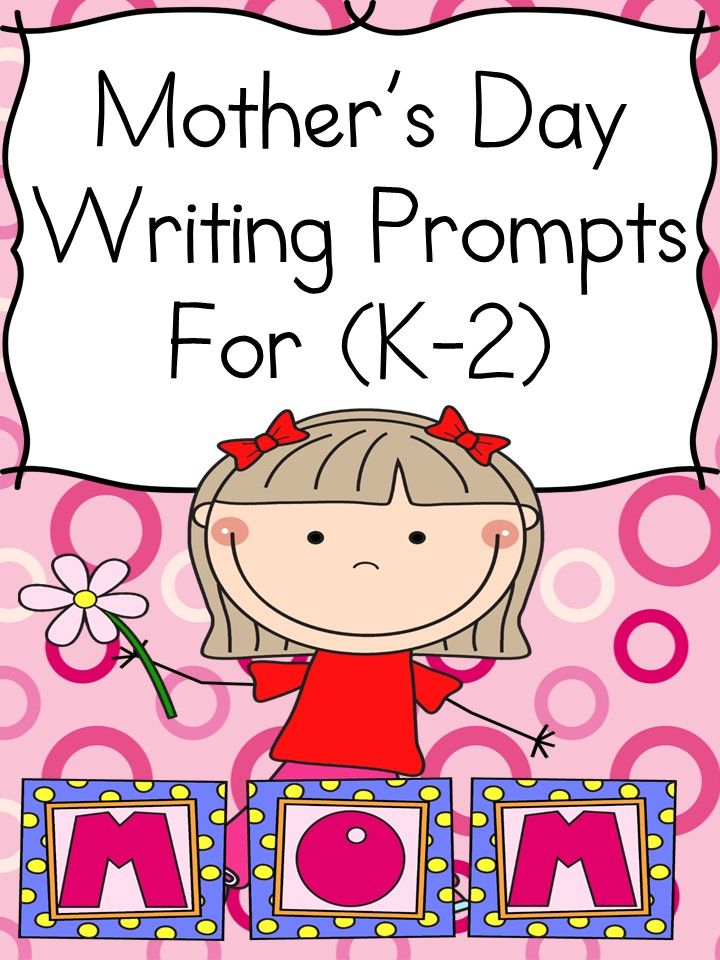 mothers day writing prompts for kindergarten through 2nd. Black Bedroom Furniture Sets. Home Design Ideas