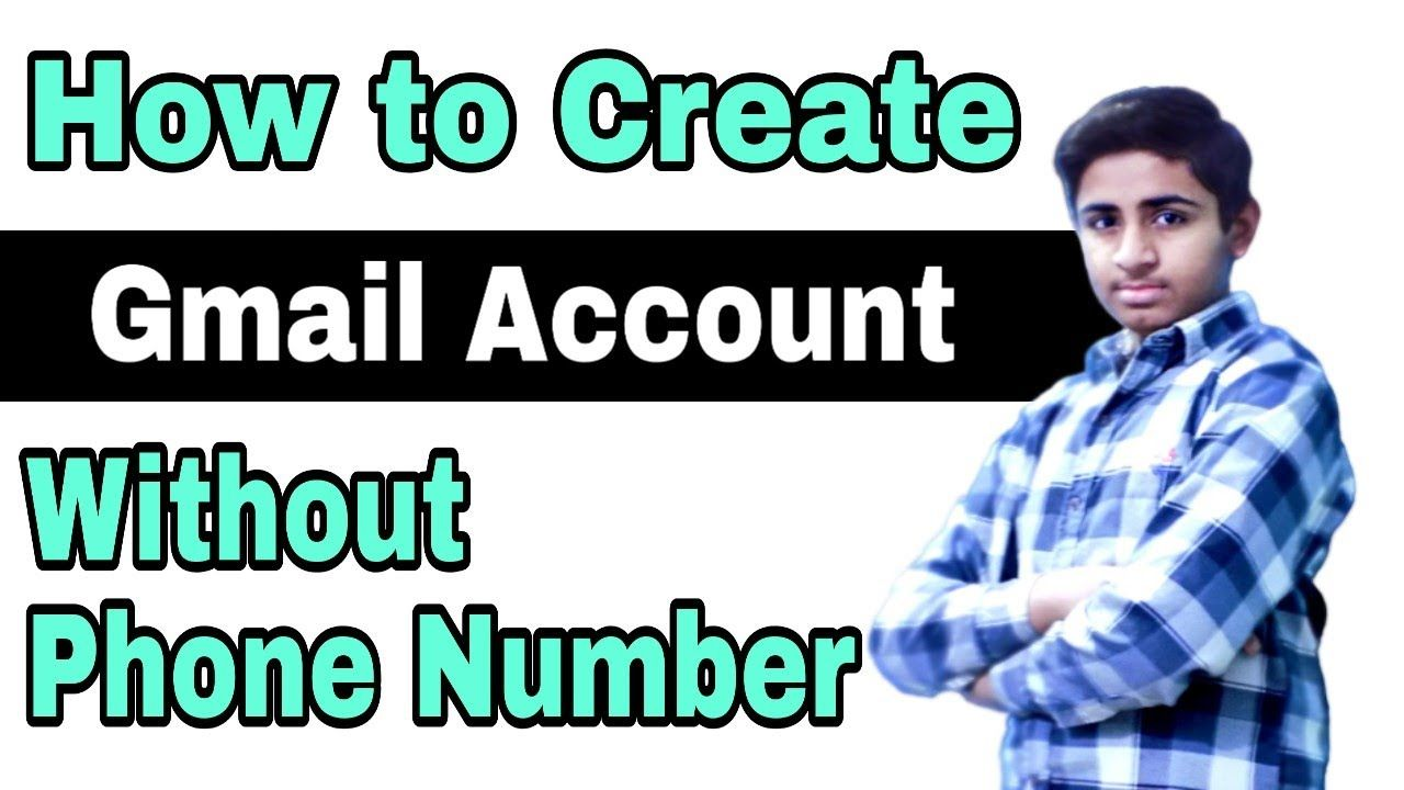 How To Create Gmail Account Without Phone Number In Hindi Urdu Easy Me In 2020 Phone Numbers Accounting New Tricks
