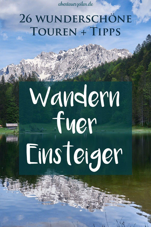 Photo of Wandern für Anfänger: Einsteiger-Tipps & Touren von 26 Reisebloggern