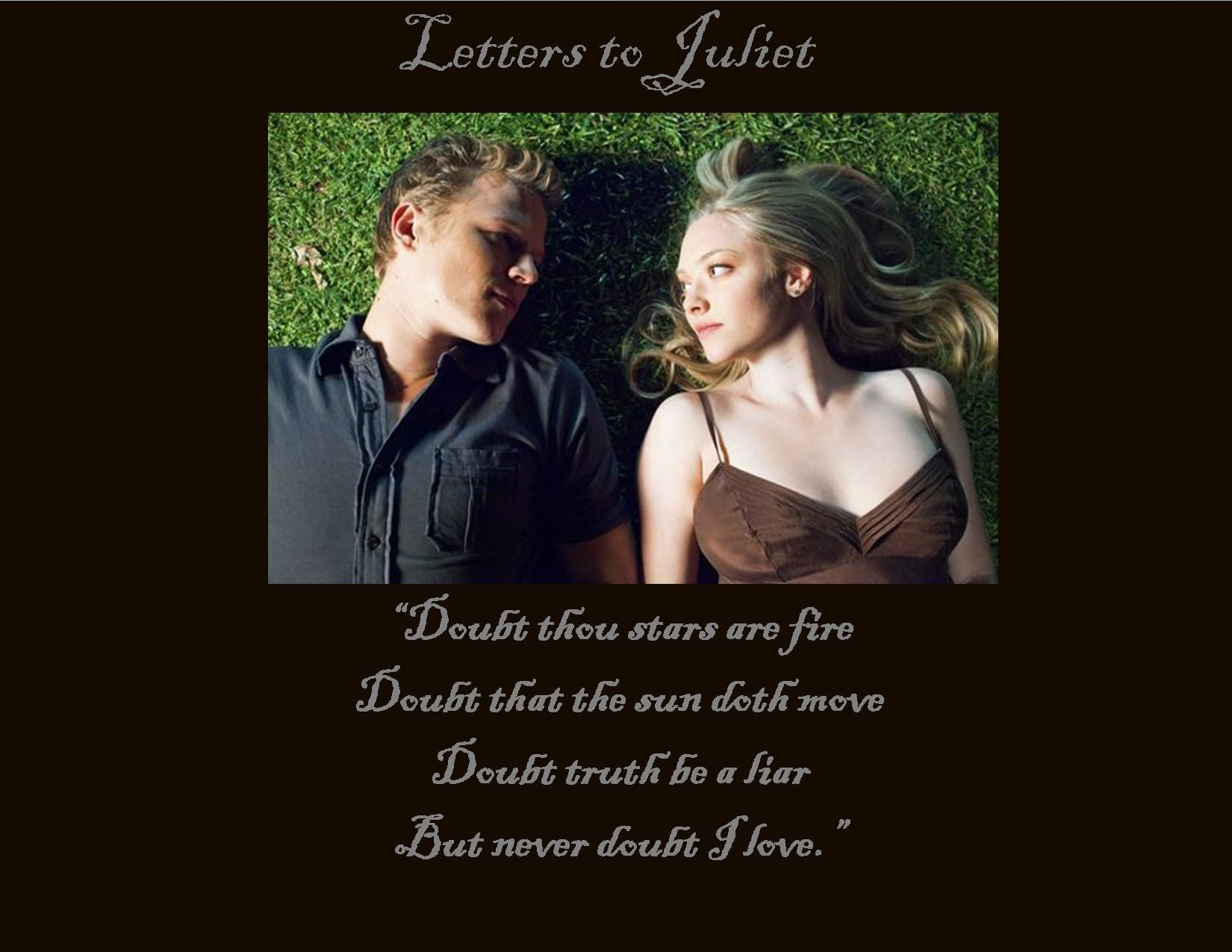 My favorite Shakespeare quote in one of my favorite movies Letters to Juliet god do I love thos