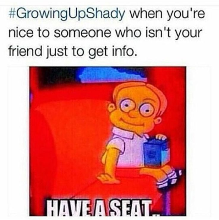 Growing Up Shady On Pinterest Funny Pictures Funny Memes Funny Relatable Memes