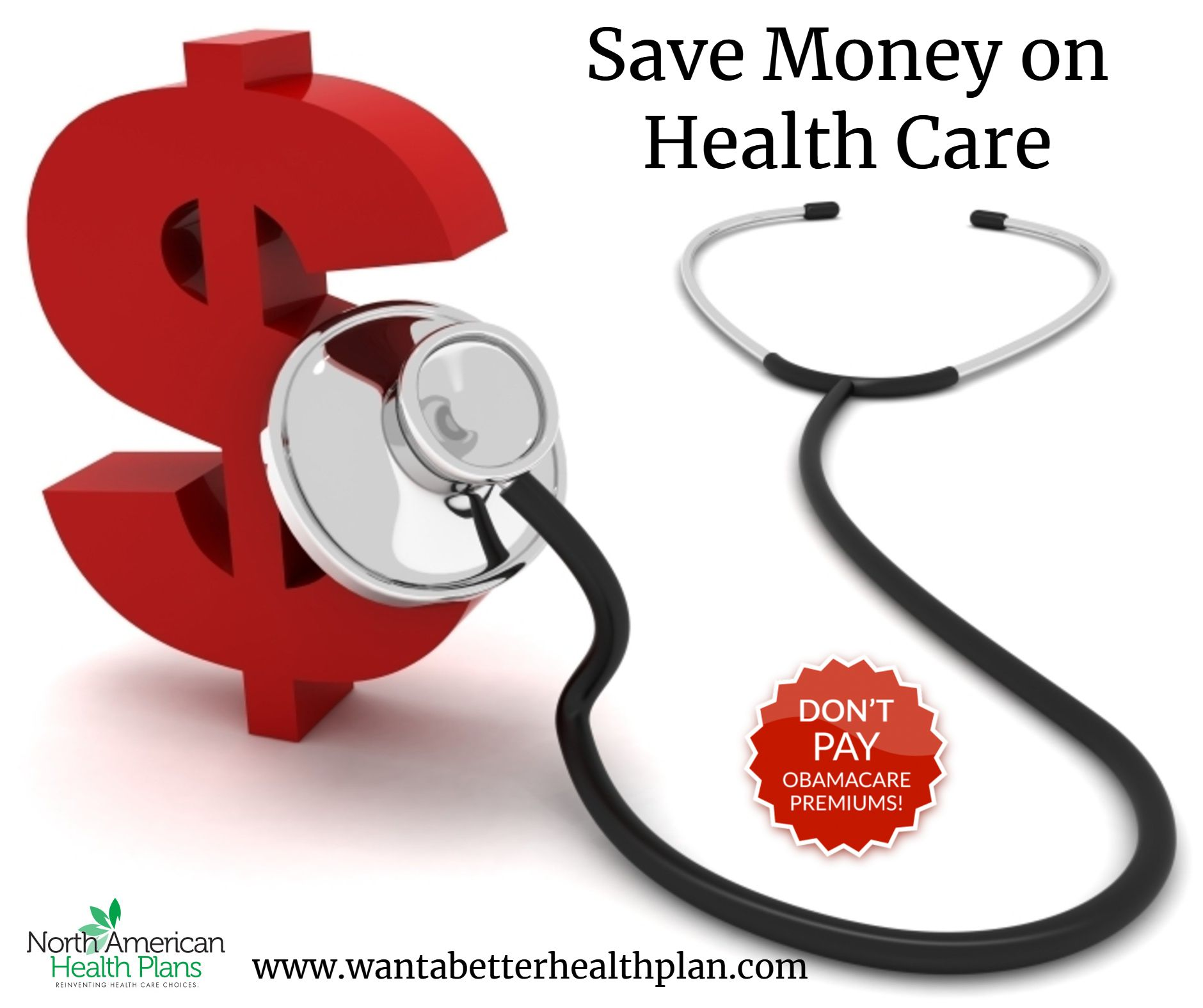 Save Money On Health Care Www Wantabetterhealthplan Com