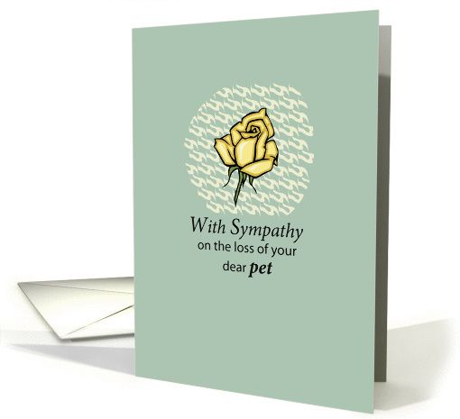 Sympathy on loss of a Pet with yellow Rose, Condolences card (174464)