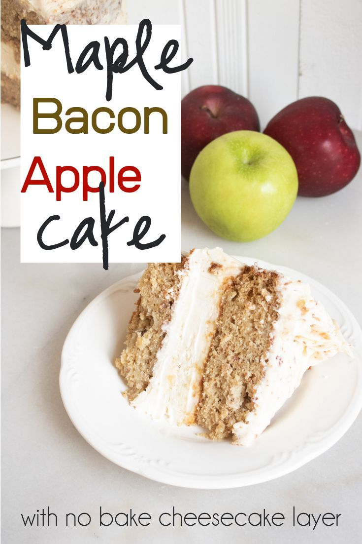 Maple Bacon Apple Cake Rich and creamy, this maple bacon apple cake has a surprising cheesecake lay