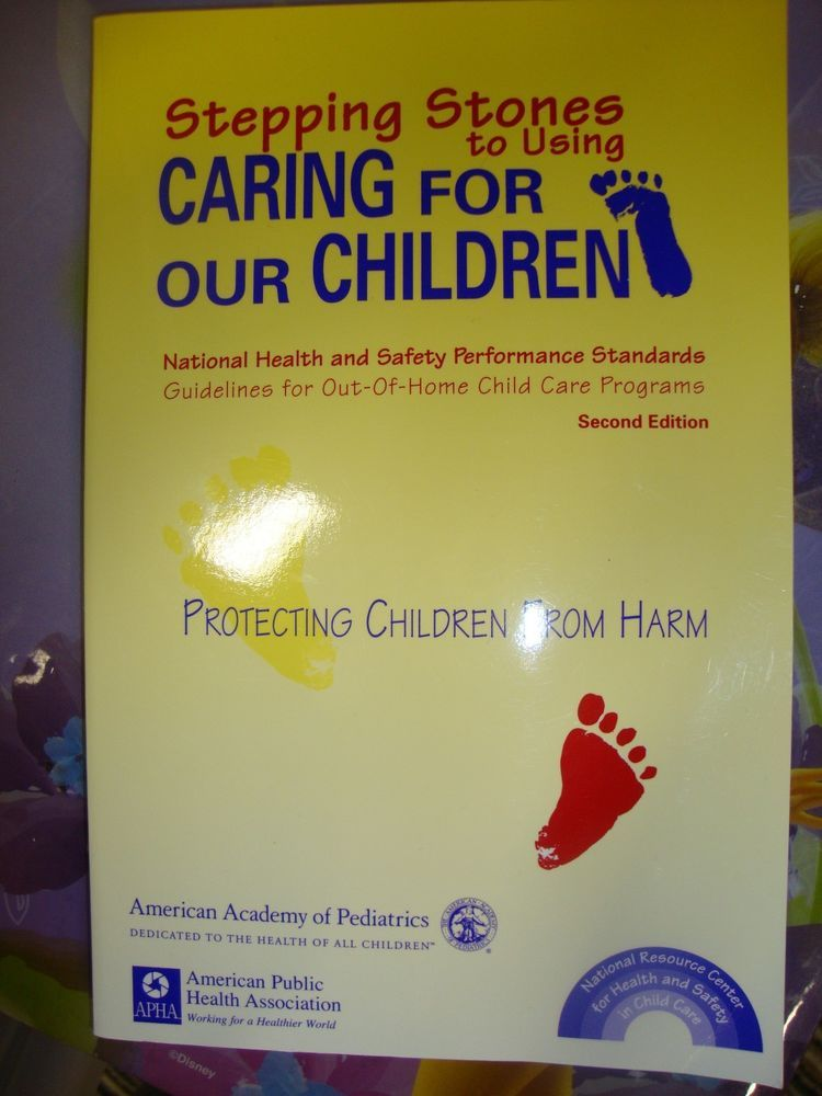 Stepping Stones Caring for Our Children: National Health and Safety Performance#steppingstones#protectchildren