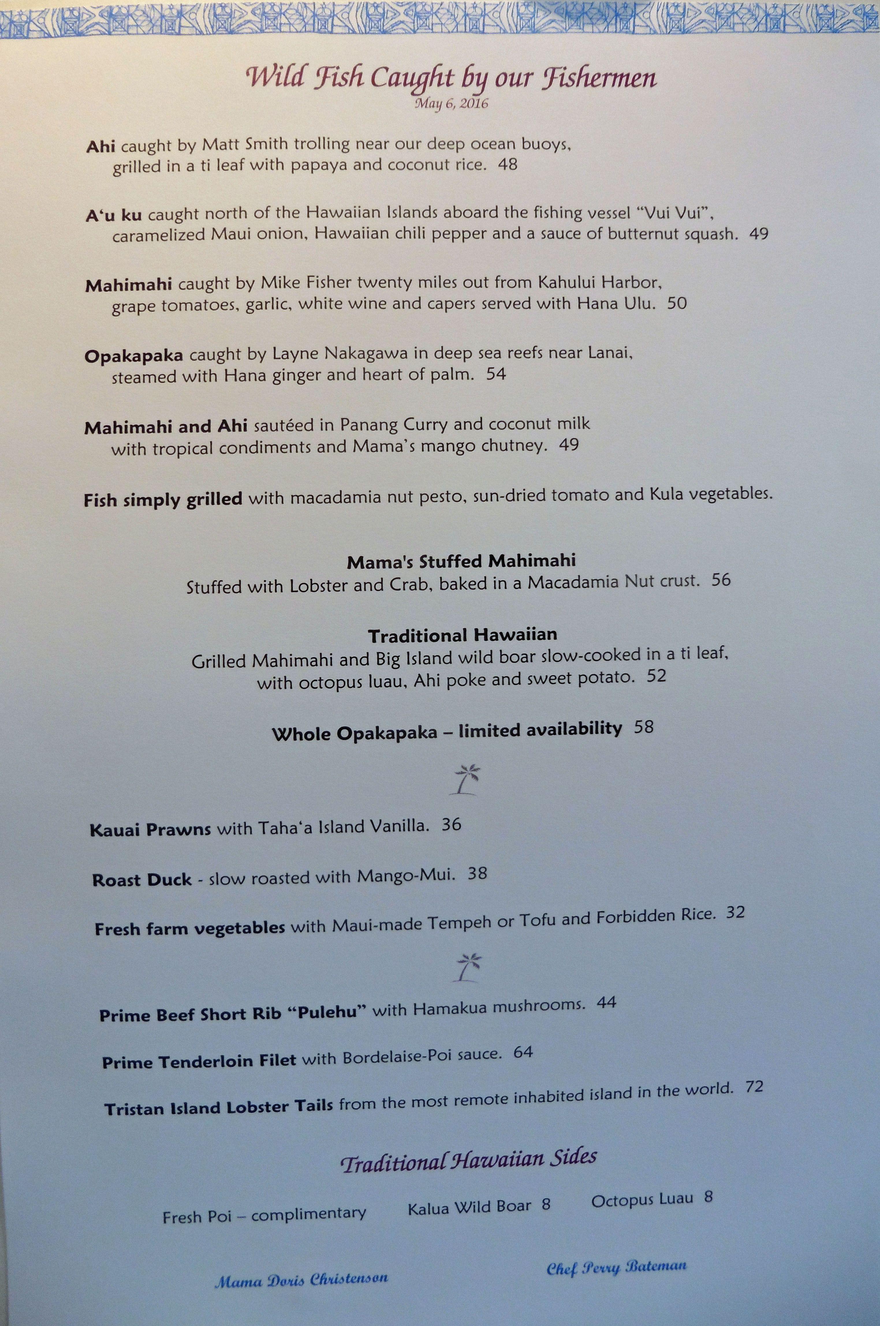 Mama's Fish House, Maui. Aivan meren rannalla Hanaan vievän tien varrella. Mama's Fish House on äänestetty suosituimmaksi ja ruoaltaan ykköseksi Mauin ravintoloista. Upea näköala, erinomainen palveluja uskomattoman herkullinen ruoka.