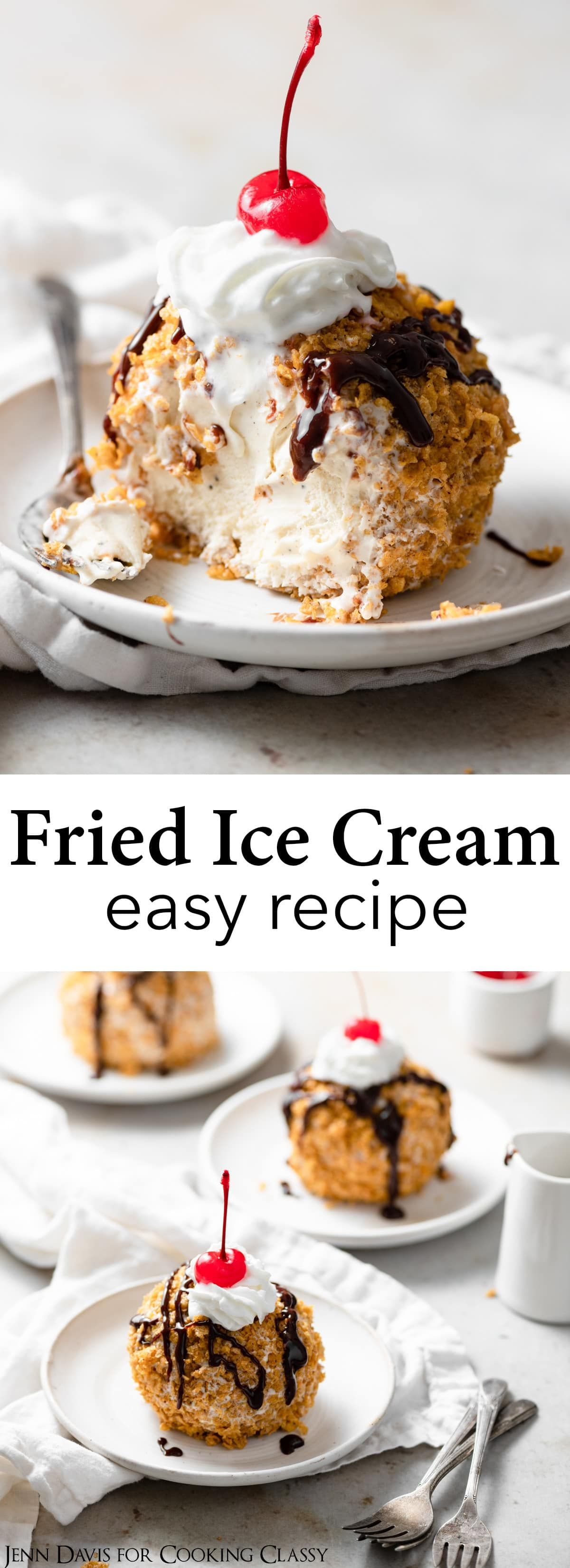 Fried Ice Cream (Cheater Method Without Deep Frying!) - Cooking Classy