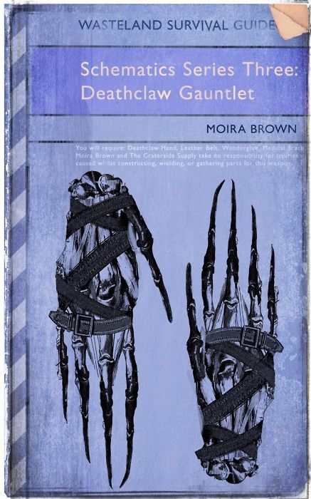 Moira Brown's Wasteland Survival Guide: claw Gauntlet ... on