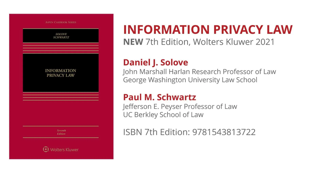 New 7th Edition Of Information Privacy Law Casebook Teachprivacy Privacy Law Research Professor Information Privacy
