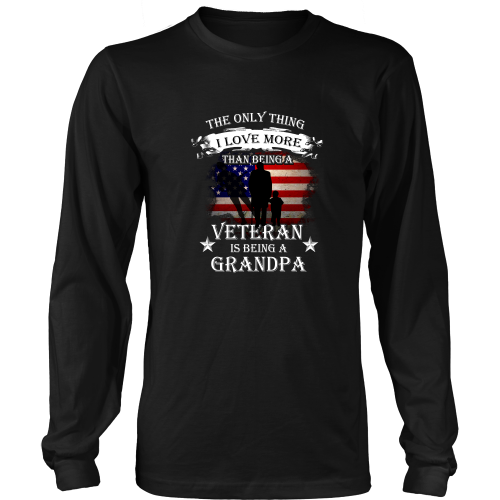 Veterans T Shirt The Only Thing I Love More Than Being A Veteran Is Being A Grandpa Stupid T Shirts Veteran T Shirts Orange T Shirts