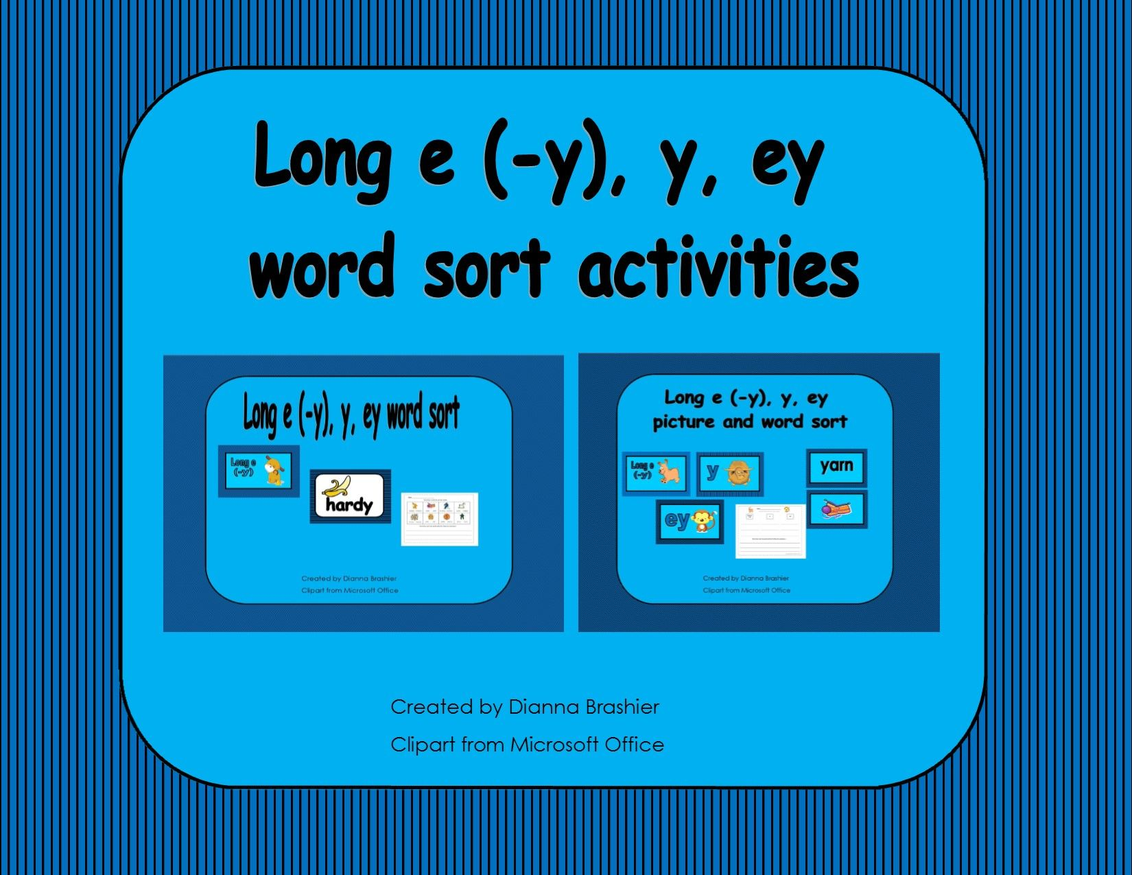 Long E Y Ey Y Word Sort Activities