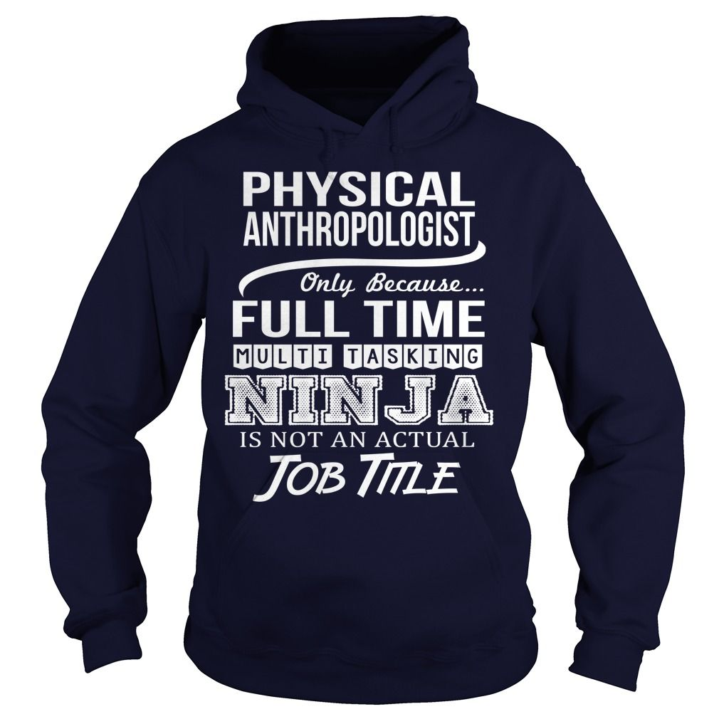 Awesome Tee For Physical Anthropologist T-Shirts, Hoodies. Get It Now ==►…