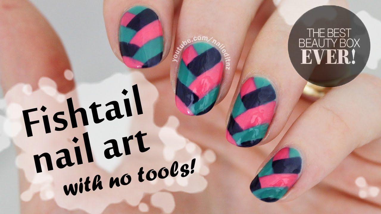 Fishtail Nail Art - NO TOOLS NEEDED! in 2020   Nail art ...