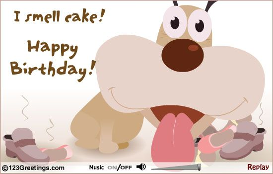 Cute Happy Birthday Ecard For Dog Lovers And Those Who Love A Good Laugh