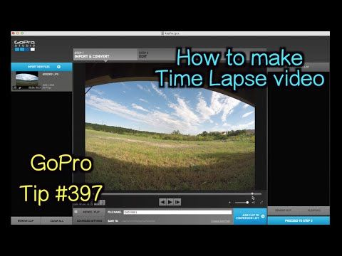 GoPro Studio: How To Make A Time Lapse Video - GoPro Tip #397 - YouTube