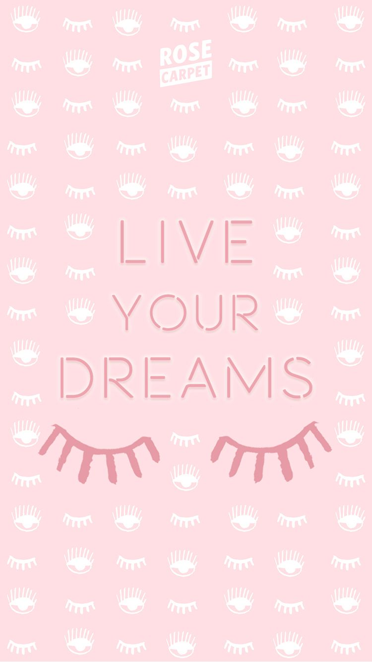 Fond Décran Rose Carpet Live Your Dreams Iphone6 Verrouillé