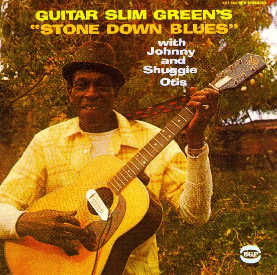Guitar Slim Green with Johnny & Shuggie Otis : Stone Down Blues (with bonus tracks) (CD) -- Dusty Groove is Chicago's Online Record Store