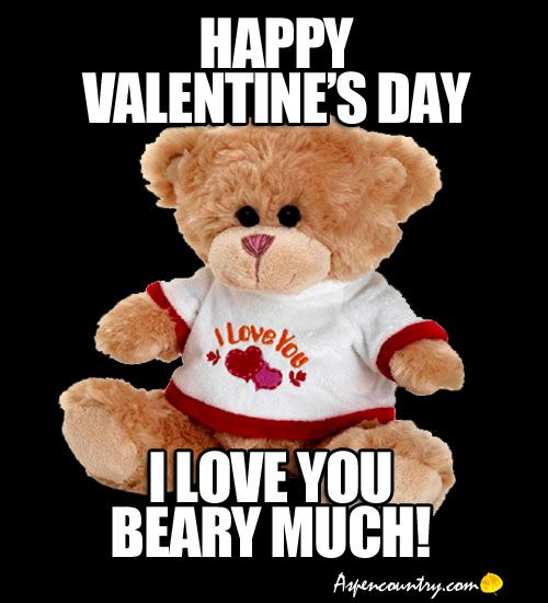 Beary Good Thoughts And Wise Words From Teddy Bears Motivational Quotes Inspirational Bear Memes Pg 5 Happy Valentines Day Happy Valentine Bear Meme
