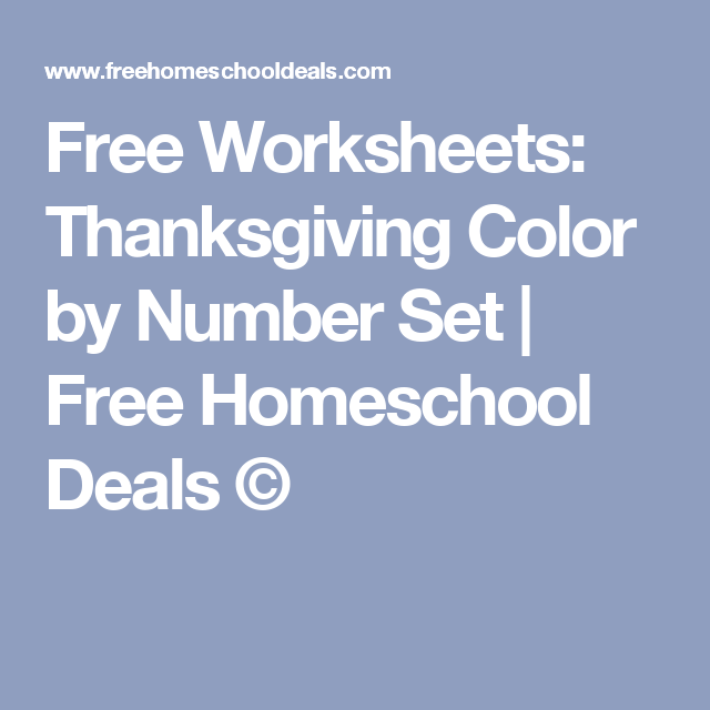 Free Worksheets: Thanksgiving Color by Number Set | Number sets ...
