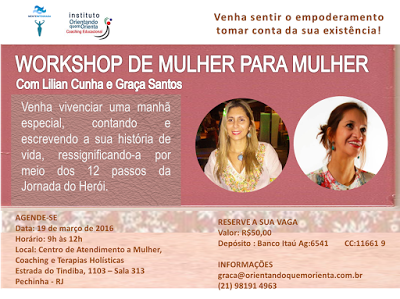 Orientando quem ORIENTA:                           Coaching Educacional: Workshop DE MULHER PARA MULHER