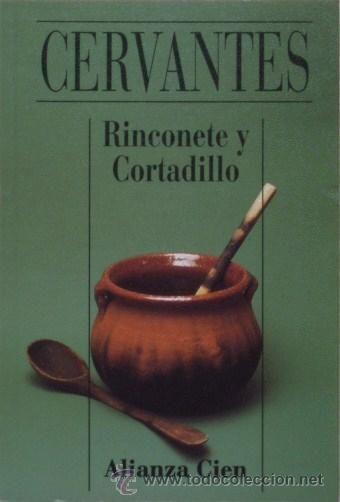 Rinconete Y Cortadillo Miguel De Cervantes Alianza Cien Rinconete Y Cortadillo Miguel De Cervantes Cortadillo